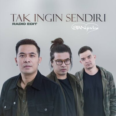 Cover Album BIAN Gindas - Tak Ingin Sendiri (Radio Edit) Mp3