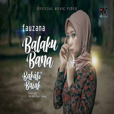 Cover Album Fauzana - Balaku Bana Bakato Baiak Mp3