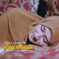 Cover Album Jaka S - Rindu Merindu (feat. Nabila) Mp3