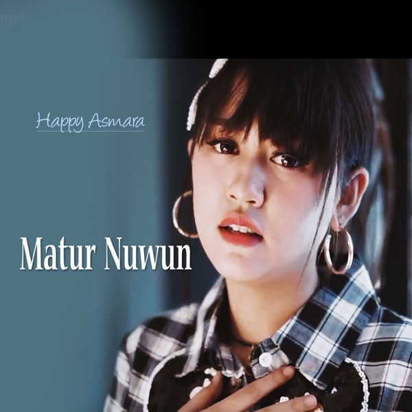 Cover Album Happy Asmara - Matur Nuwun Mp3