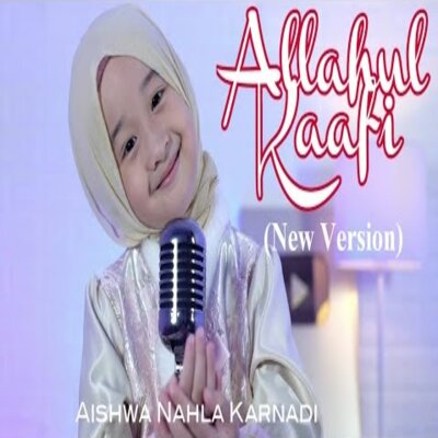 Cover Album Aishwa Nahla Karnadi - Allahul Kaafi (Cover) Mp3
