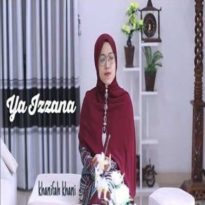Cover Album Khanifah Khani - Ya Izzana Mp3
