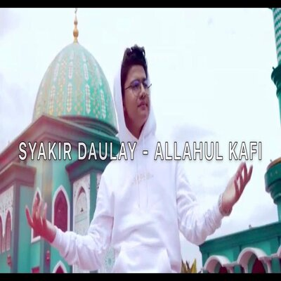 Cover Album Syakir Daulay - Allahul Kafi Mp3
